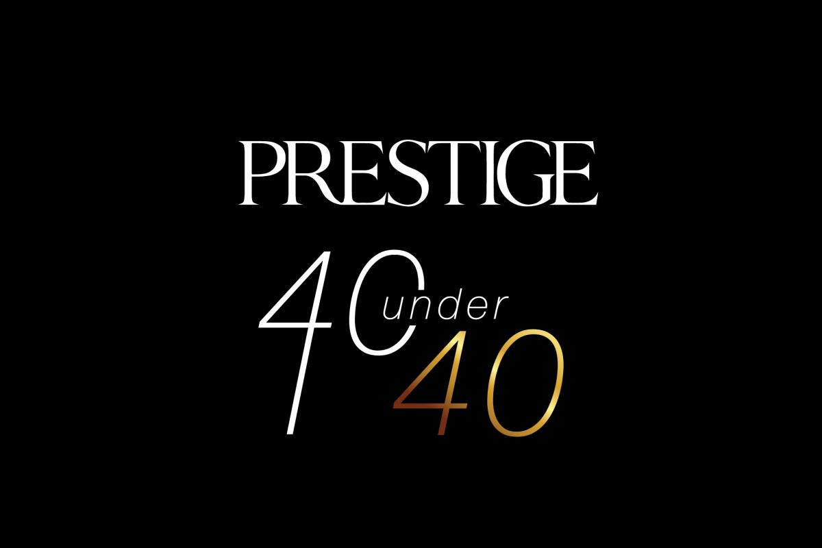 2018 Prestige 40 Under 40