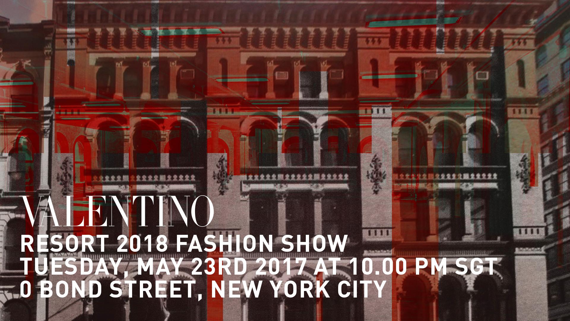 Watch Valentino Resort 2018 Show