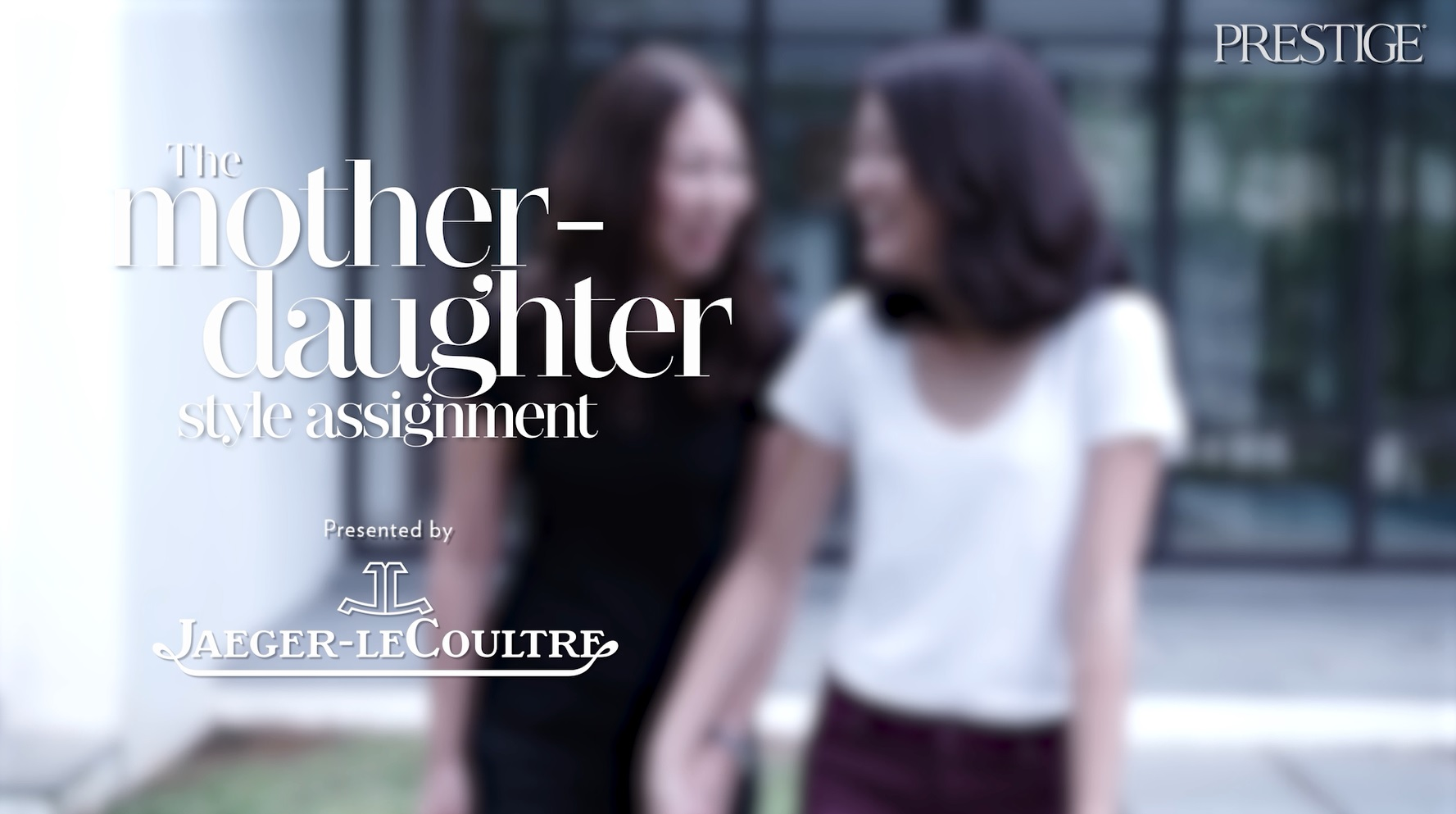 The Jaeger-LeCoultre Mother-Daughter Style Assignment — June & Samantha Rin
